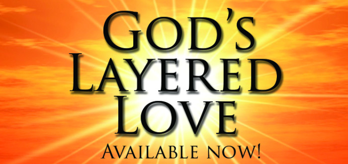 God's Layered Love